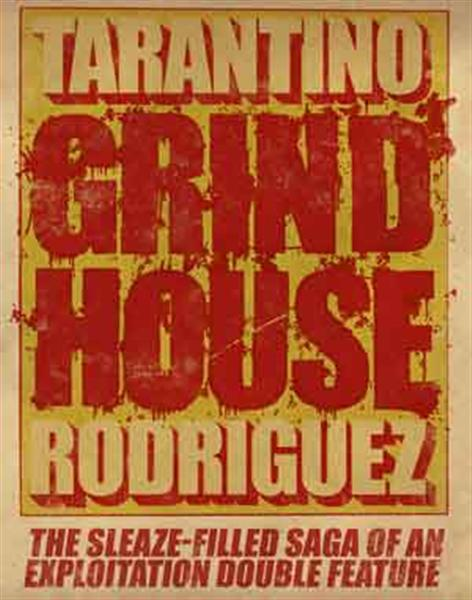Grindhouse (Medium)